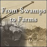 From Swamps to Farms - A History of Farming in Arkansas Check out the new AHC digital collection featuring selections from NEARA now available to the public!