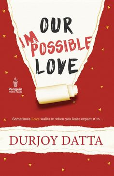 Sudeep nagarkar all novels free pdf download archana pinterest our impossible love by durjoy datta fandeluxe Gallery