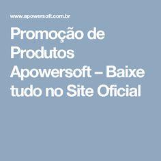 Promoção de Produtos Apowersoft – Baixe tudo no Site Oficial