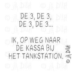 Ja Duh! Tankstation #humor #teksten #Nederlands #herkenbaar