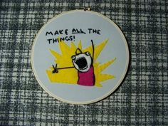 Hyperbole and a Half + embroidery. Two awesome things combine!
