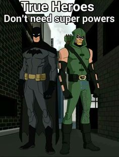 Two of the coolest in DC. *Heroes with powers are also awesome*
