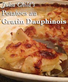 Julia Child's Potatoes au Gratin Dauphinois