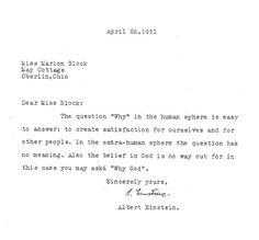 """Albert Einstein on why we are alive: """"...to create satisfaction for ourselves and for other people."""""""