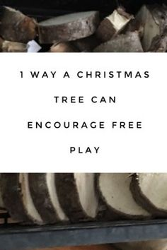 Turn your Christmas tree into tree blocks and give your kids a  Free Play opportunity that will keep them busy. Plus you are recycling your tree.