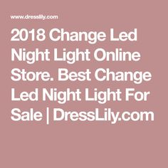 2018 Change Led Night Light Online Store. Best Change Led Night Light For Sale | DressLily.com