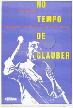 No Tempo De Glauber (1987) - Documentários - Making Off