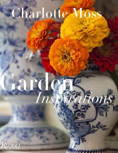 Garden Inspirations by Charlotte Moss