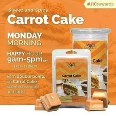 Do you have a sweet tooth on this #Monday morning?  Enjoy DOUBLE POINTS on Carrot Cake candles and tarts TODAY ONLY till 5pm EST!    Order yours at www.jewelryincandles.com/store/candlesdivine  #happyhour #jicrewards #doublepoints #carrotcake
