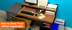 Office Organization: What You Need To Know