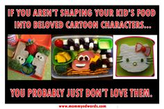 IF YOU AREN'T SHAPING YOUR KID'S FOOD INTO BELOVED CARTOON CHARACTERS, YOU PROBABLY JUST DON'T LOVE THEM. | let the awesomeness begin…