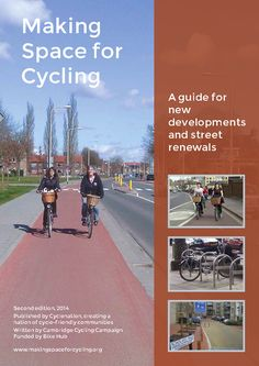 Making Space for Cycling - A guide for new developments and street renewals