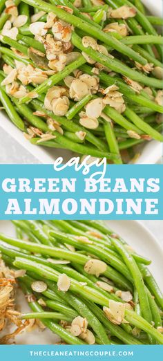 Green Beans Almondine Healthy Green Beans Almondine are an easy, delicious + fresh side dish, perfect for a week night si Healthy Vegetable Recipes, Healthy Gluten Free Recipes, Healthy Vegetables, Vegetarian Recipes, Whole30 Recipes, Veggies, Healthy Green Beans, Cooking Green Beans, Easy Clean Eating Recipes