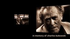 dirty old man needs love too...charles  bukowski