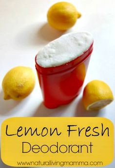 DIY Lemon Fresh Deodorant Recipe - Natural Living Mamma This. Homemade Deodorant, Natural Deodorant, Home Made Deodorant Recipes, Homemade Cosmetics, Homemade Beauty Products, Natural Products, Belleza Natural, Beauty Recipe, Health Tips