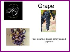 Our Gourmet Grape candy coated popcorn.