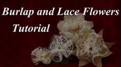 Burlap Flowers : Elegant Burlap and Lace Flower Tutorial - YouTube