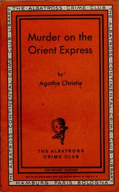 The Albatross Crime Club 124 _ copyright edition _ Murder on the orient Express | Flickr - Photo Sharing!