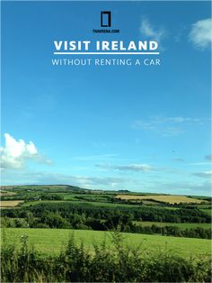 Visit Ireland WITHOUT renting a car! #Traveltips