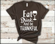 Funny Thanksgiving Shirts, Fall Shirts, Personalized T Shirts, Cotton Tee, Colorful Shirts, Campaign, Thankful, Autumn, Etsy Shop
