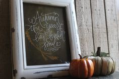 Autumn the years last, lovelist smile Quote 8x10 PRINT by PetraDesign on Etsy