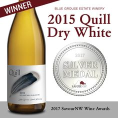 Blue Grouse Estate Winery | 2015 Quill Dry White | Silver Award – 2017 SavourNW Wine Awards