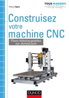 Buy Construisez votre machine CNC by Patrice Oguic and Read this Book on Kobo's Free Apps. Discover Kobo's Vast Collection of Ebooks and Audiobooks Today - Over 4 Million Titles! Arduino Cnc, Routeur Cnc, Plasma Cnc, Cnc Wood Router, Wooden Gear Clock, Wooden Gears, Diy Cnc, Homemade Cnc, Machine Cnc