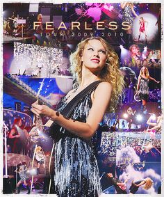 Taylor Swift: Fearless Tour 2009-2010 <3