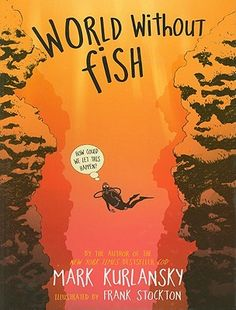 """""""This book, part narrative, part graphic novel, should be read by everyone from middle school to adult! Kurlansky, a former commercial fisherman, is the author of the very popular non-fiction books Cod and Salt. He knows the ocean and speaks for all species, including humans, as he appeals to all of us to know where the fish on our plate come from. He weaves ecology, evolution, human history, as well as human folly, together in a format that is both accessible and compelling.""""  -- Dianne…"""