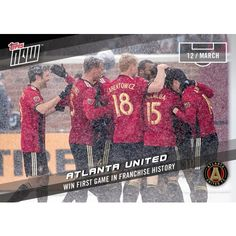 ATLANTA UNITED - 2017 MLS Topps NOW Card 3 - Print Run QTY: 132 Cards