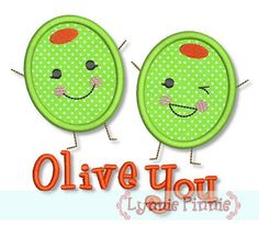 Embroidery Designs - Olive You (I Love You) Applique 4x4 5x7 6x10 - Welcome to Lynnie Pinnie.com! Instant download and free applique machine embroidery designs in PES, HUS, JEF, DST, EXP, VIP, XXX AND ART formats.