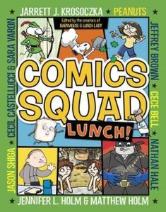 Children's GN: Lunchtime can be fun, wild, yummy, or complete chaos! And in this second collection of comics, it is definitely hilarious.