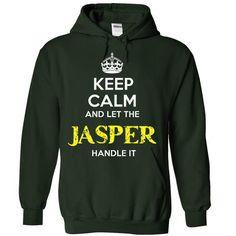 JASPER - KEEP CALM AND LET THE JASPER HANDLE IT - #victoria secret sweatshirt #maroon sweater. WANT  => https://www.sunfrog.com/Valentines/JASPER--KEEP-CALM-AND-LET-THE-JASPER-HANDLE-IT-55635368-Guys.html?id=60505