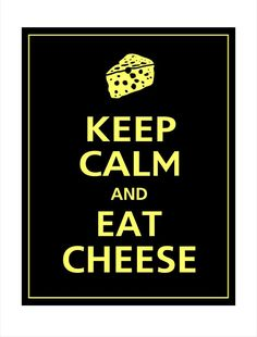 Keep calm and eat Velata Fondue Cheese. https://tammiknott.velata.us/Velata/Buy/Search?query=cheese