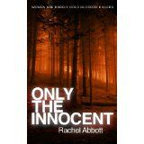Only the Innocent (Kindle Edition)By Rachel Abbott