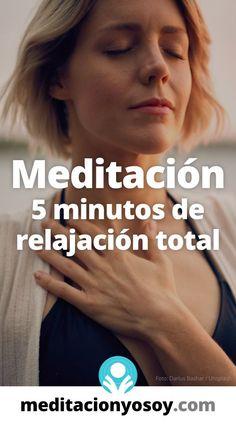 🙏 La #meditación que vamos a escuchar hoy se llama 5 minutos de relajación total. #meditar #meditaciones #mindfulness