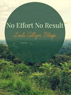 #NEWPOST  No Effort No Results   Today on the  blog we talk about   being  intentional  about our walk with  God and not cutting corners in  our faith.   #FaitBuilder #PleaseShare #Devotional #ChristianBlog #LesliAllynBlog #NoEffortNoResults #FreelanceWriter #repin