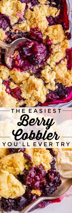 The Easiest Berry Cobbler You'll Ever Make from The Food Charlatan. You will never find a Berry Cobbler easier than this one! It only takes 5 minutes to put it together. Use frozen mixed berries and a bit of flour and sugar for the filling. A cake mix and butter are all you need for the topping! It's a great last minute dessert that you can keep the ingredients on hand for all the time! #easy #recipe #berry #mixedberry #cobbler #crisp #cakemix #dumpcake #frozen #triple #black… Triple Berry Cobbler, Mixed Berry Cobbler, Blackberry Cobbler, Great Recipes, Favorite Recipes, Family Recipes, Easy Desserts, 5 Minute Desserts, Sweet Desserts