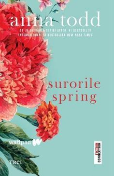 The spring girls Anna Todd, Jacqueline Bisset, Wattpad, Spring Girl, Anna Karenina, Vivien Leigh, Schuster, New York Times, New Orleans