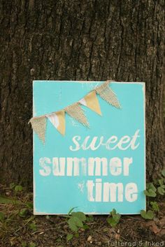 Tattered and Inked: Sweet Summer Sign