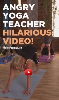 Angry Yoga Teacher (Hilarious Video)