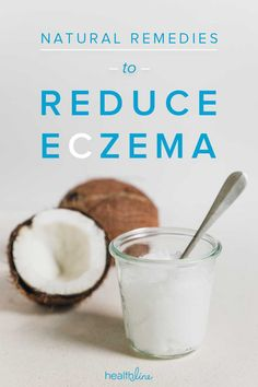 Eczema Natural Remedies: For Relief