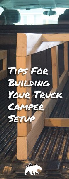 It's time to break out the power tools and make your truck camper setup a reality. Here are some tips and recommendations based on what went right (and oh so wrong) during our build | Nomad Lifestyle | Camper Conversion | Truck Conversion | Camping Tips | Truck Conversion Guide | It Started Outdoors