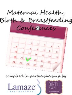 Birth and Breastfeeding Conferences 2014-2016