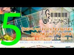 Guitarra (Fraseado Básico)  10| Guitar (Basic Phrasing) 10 |十: 一ギター の 基本...