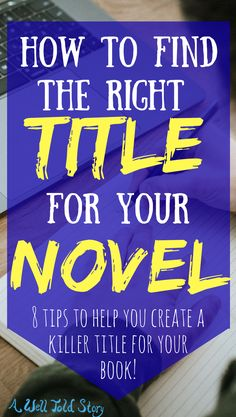 Book titles are such a small part of the overall product and word count, but they carry so much weight! A good title can pull your readers in and make them want to pick up your book, while a bad title can do the opposite. Here are eight tips that I've found ridiculously helpful for finding the right title for your novel. #writing #writinglife #novelwriting #booktitle #title #awelltoldstory
