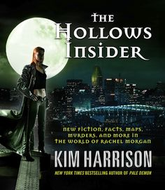 Hollows Insider, original four-color publication on October 2012. It is the  Hollows world book. I wrote/structured everything in it, but Harper made it look good and glow in the dark.
