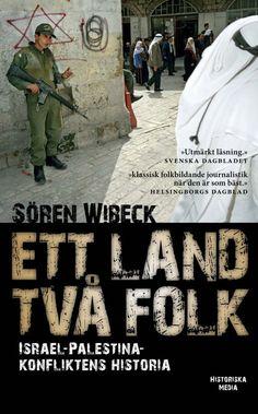 Ett land, två folk av Sören Wibeck. Från Historiska Media.