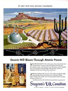 """Seagram's V.O. Canadian Whiskey: """"Deserts Will Bloom Through Atomic Power"""""""