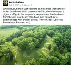 10 curiosities about the Mysterious Serpent Mound - Ancient UFO Mayan Ruins, Ancient Ruins, Serpent Mound Ohio, Alien Facts, Ancient Astronaut Theory, Alien Theories, Alien Photos, Aliens History, Nazca Lines